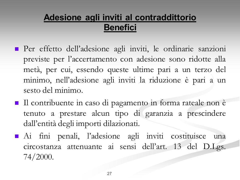 Adesione agli inviti al contraddittorio Benefici