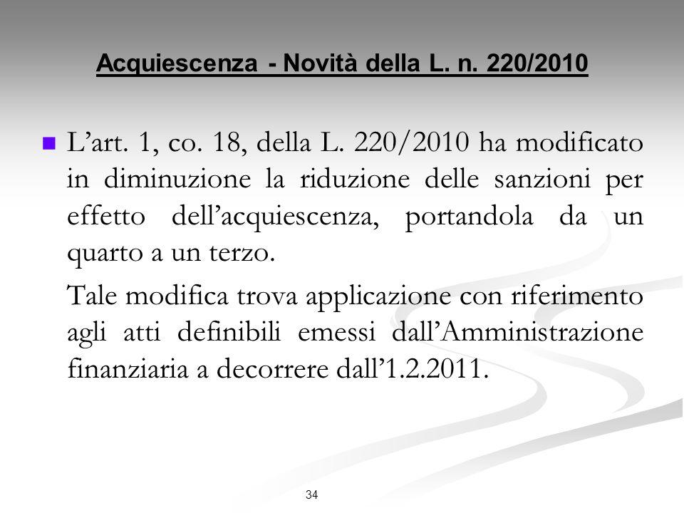 Acquiescenza - Novità della L. n. 220/2010