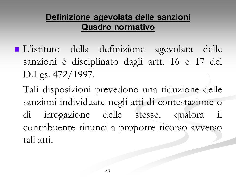 Definizione agevolata delle sanzioni Quadro normativo