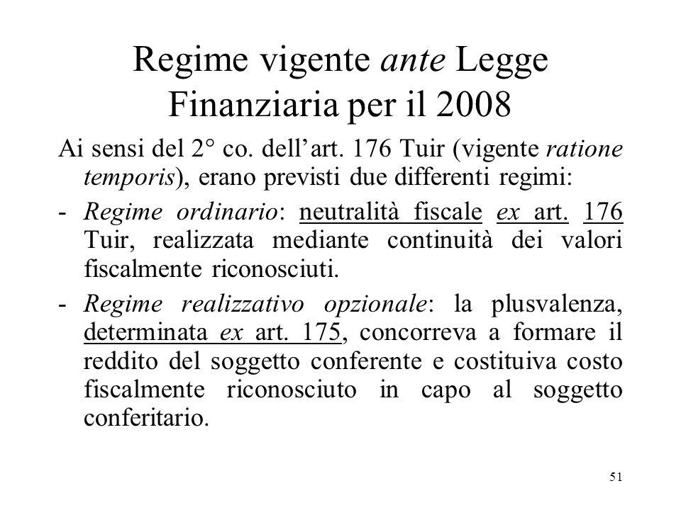 Regime vigente ante Legge Finanziaria per il 2008