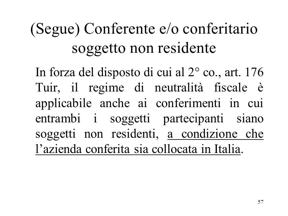 (Segue) Conferente e/o conferitario soggetto non residente