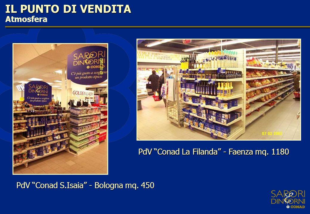 IL PUNTO DI VENDITA Atmosfera PdV Conad La Filanda - Faenza mq. 1180