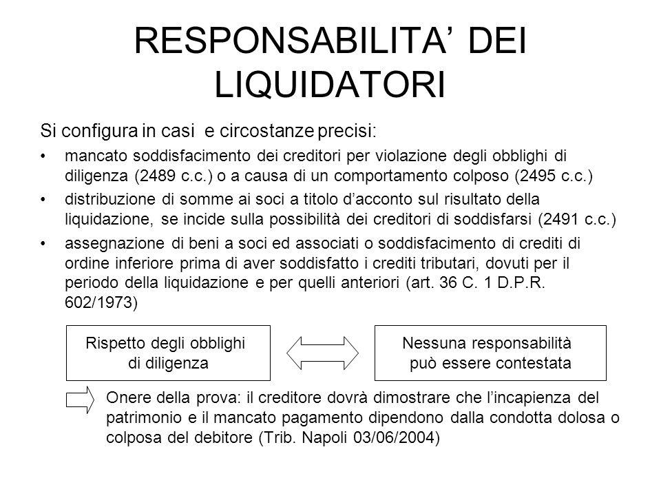 RESPONSABILITA' DEI LIQUIDATORI