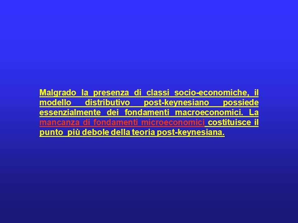 Malgrado la presenza di classi socio-economiche, il modello distributivo post-keynesiano possiede essenzialmente dei fondamenti macroeconomici.