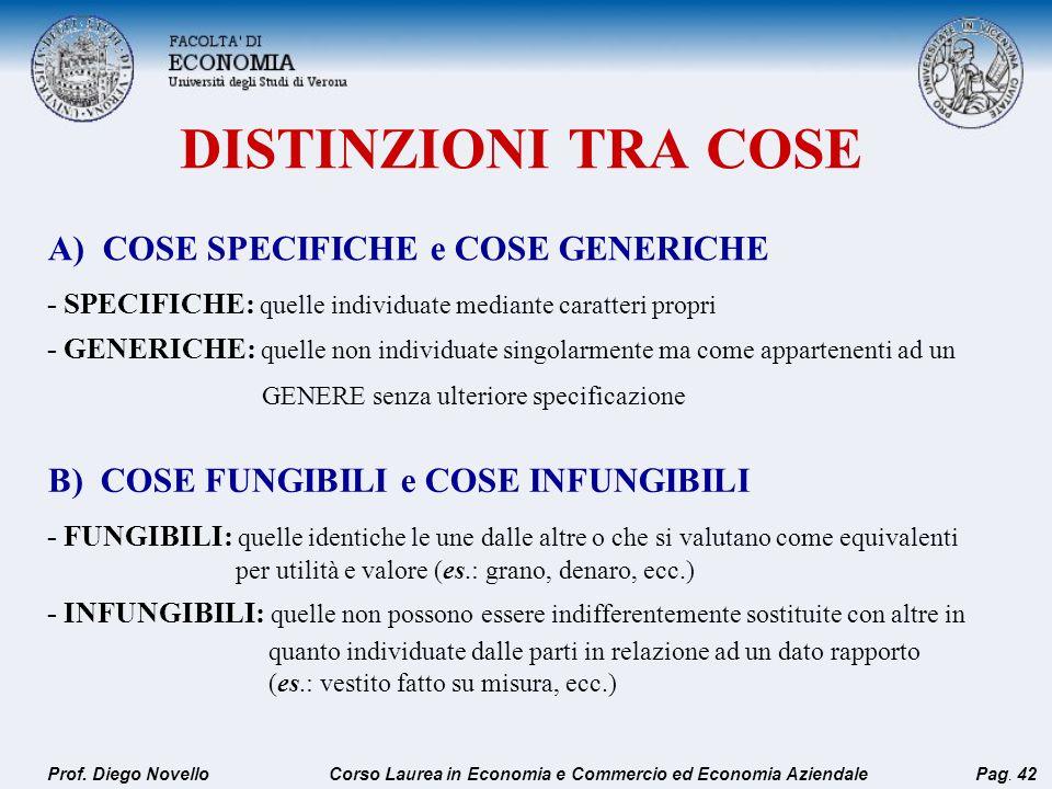 DISTINZIONI TRA COSE A) COSE SPECIFICHE e COSE GENERICHE
