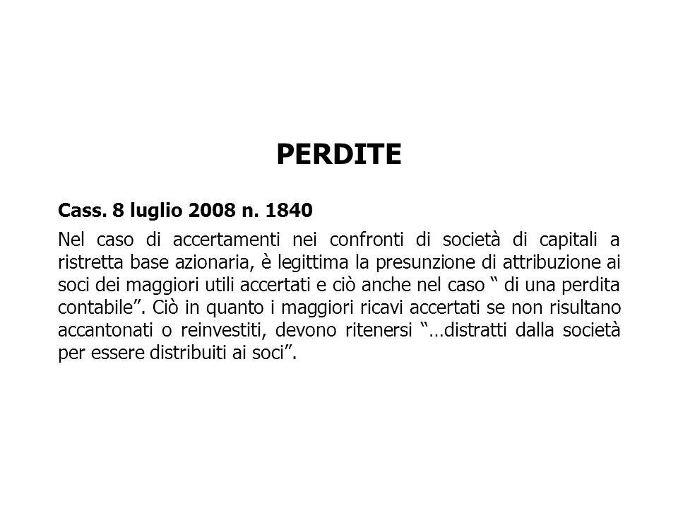 PERDITE Cass. 8 luglio 2008 n. 1840.
