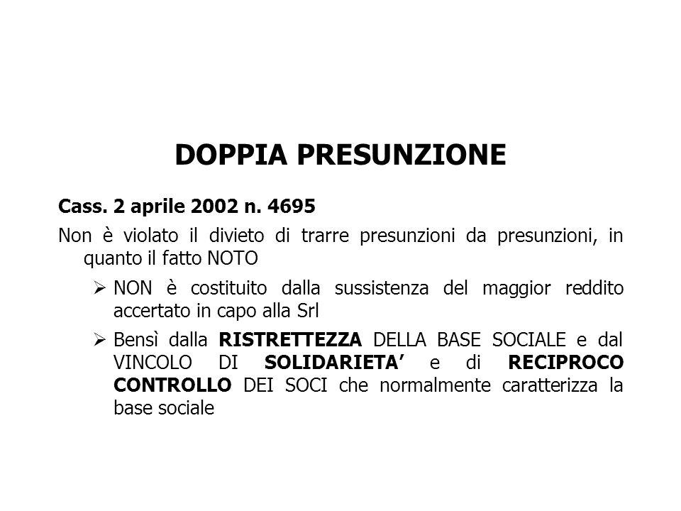 DOPPIA PRESUNZIONE Cass. 2 aprile 2002 n. 4695