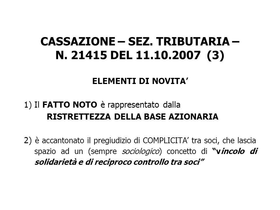 CASSAZIONE – SEZ. TRIBUTARIA – N. 21415 DEL 11.10.2007 (3)