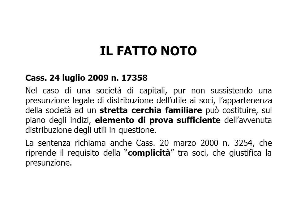 IL FATTO NOTO Cass. 24 luglio 2009 n. 17358
