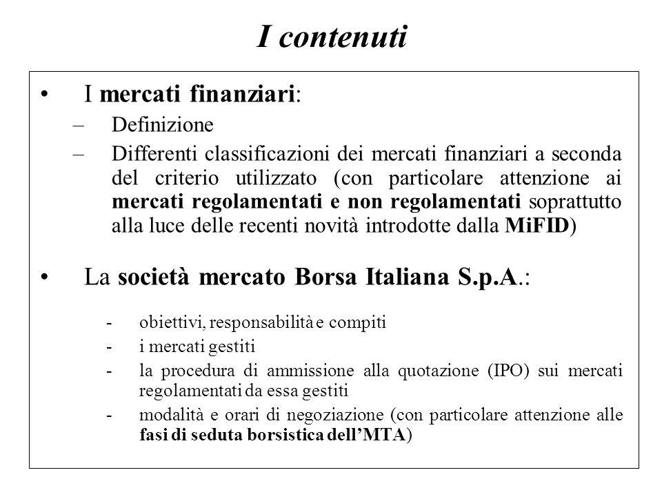 I contenuti I mercati finanziari: