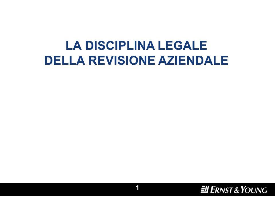 LA DISCIPLINA LEGALE DELLA REVISIONE AZIENDALE