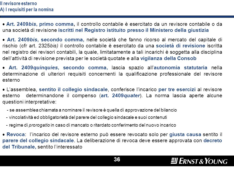 Il revisore esterno A) I requisiti per la nomina
