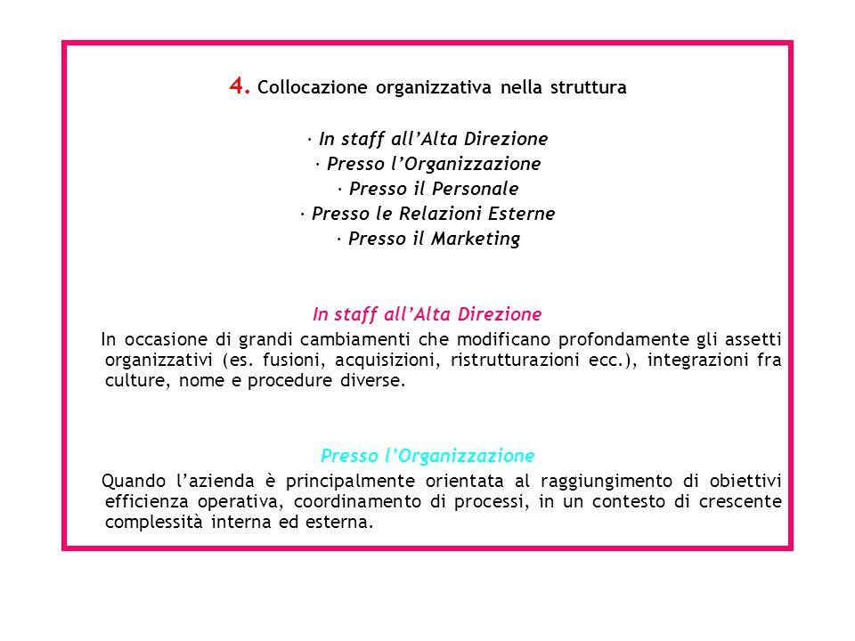 4. Collocazione organizzativa nella struttura
