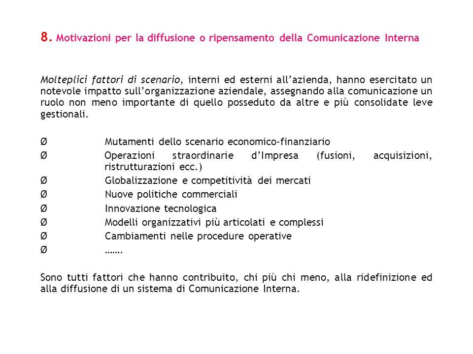 8. Motivazioni per la diffusione o ripensamento della Comunicazione Interna