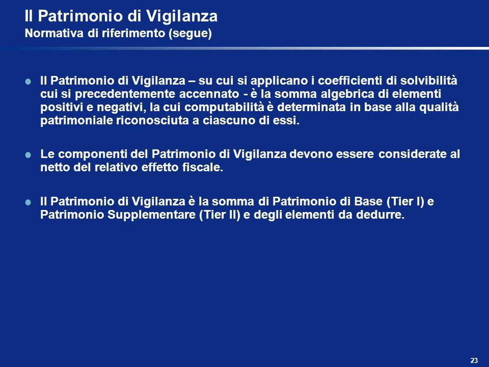 Il Patrimonio di Vigilanza Normativa di riferimento (segue)