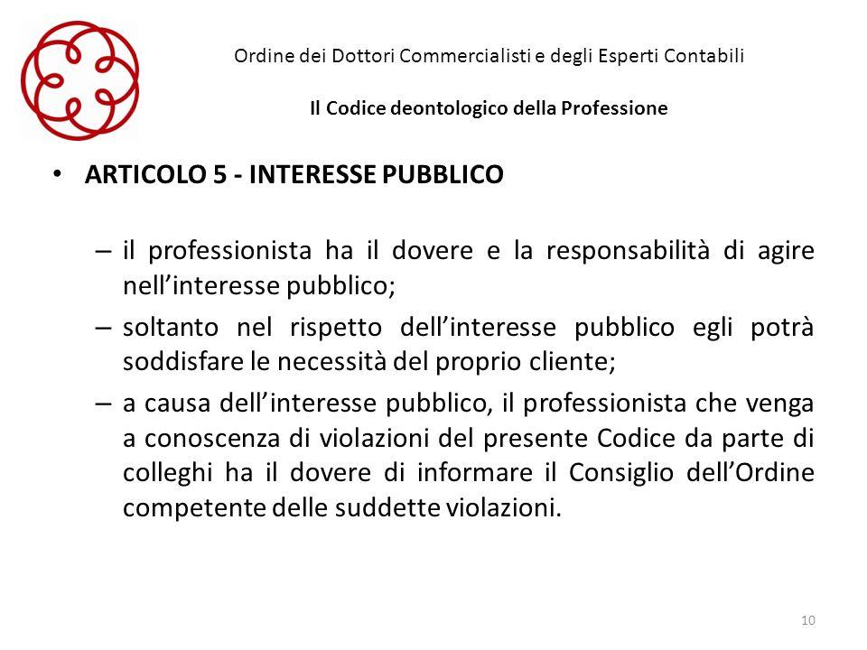 ARTICOLO 5 - INTERESSE PUBBLICO