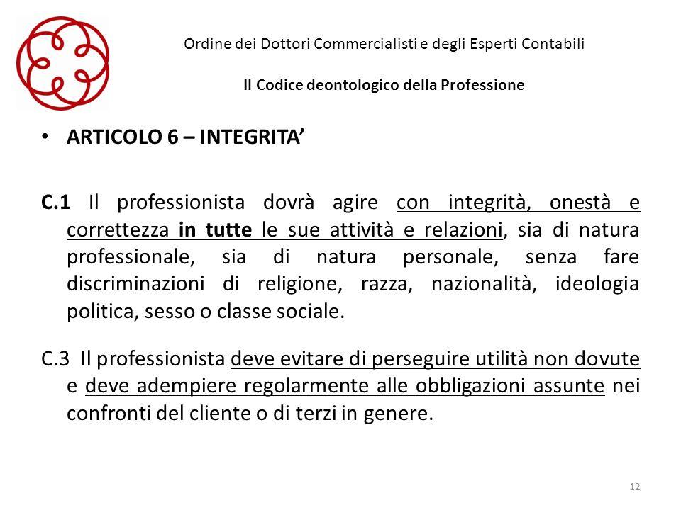 Ordine dei Dottori Commercialisti e degli Esperti Contabili Il Codice deontologico della Professione