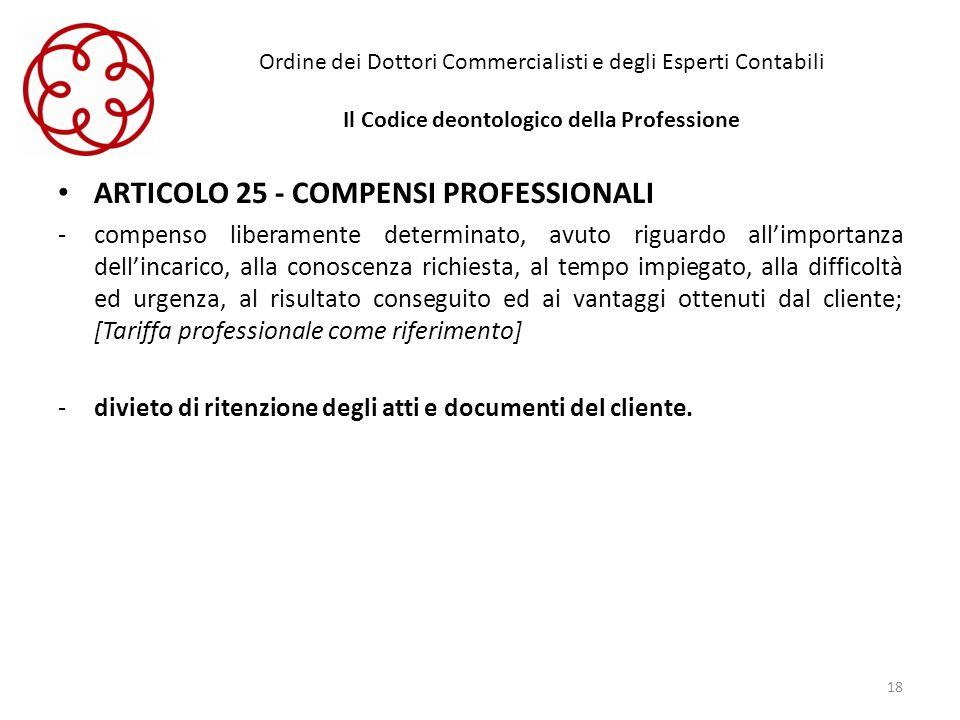 ARTICOLO 25 - COMPENSI PROFESSIONALI