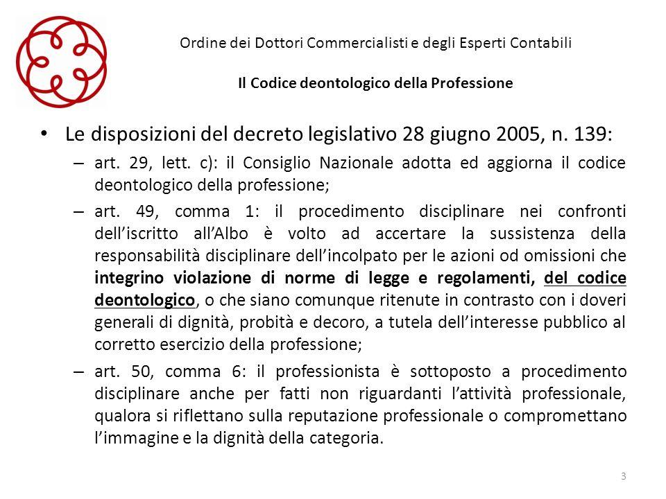Le disposizioni del decreto legislativo 28 giugno 2005, n. 139: