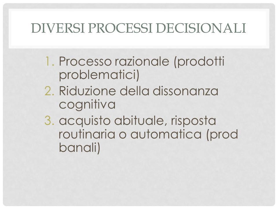 Diversi processi decisionali
