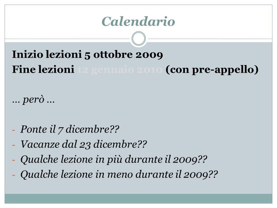 Calendario Inizio lezioni 5 ottobre 2009
