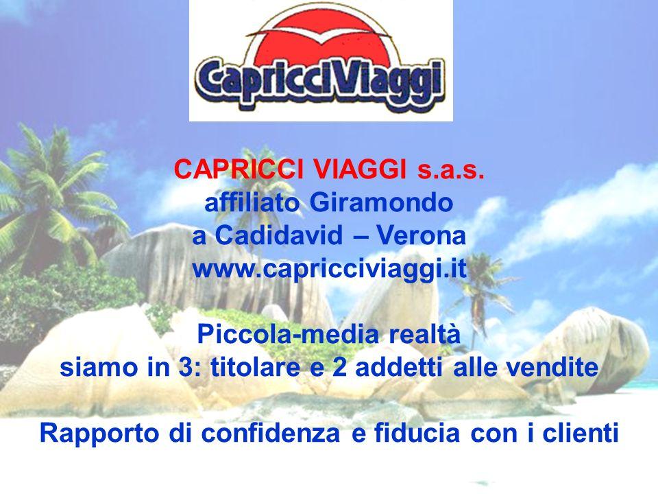 CAPRICCI VIAGGI s. a. s. affiliato Giramondo a Cadidavid – Verona www