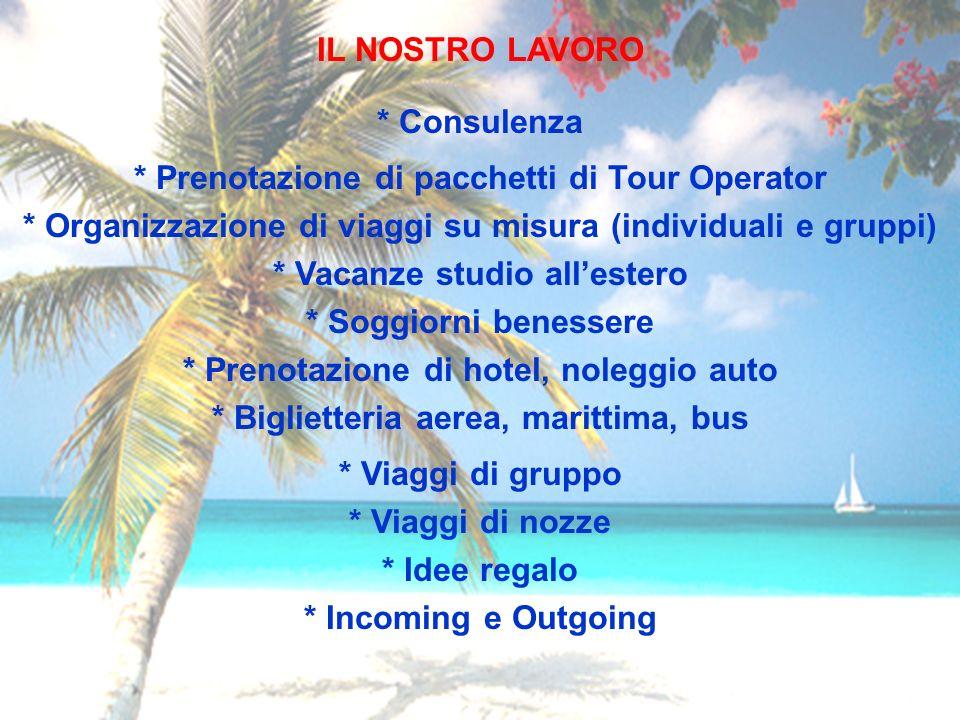 * Prenotazione di pacchetti di Tour Operator