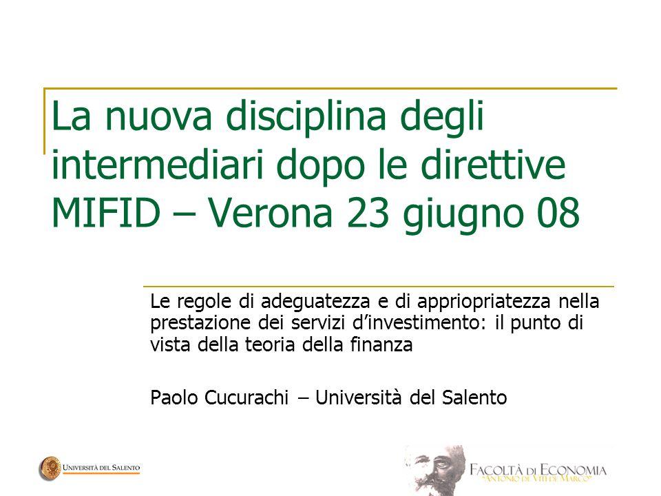 La nuova disciplina degli intermediari dopo le direttive MIFID – Verona 23 giugno 08