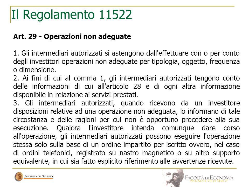 Il Regolamento 11522 Art. 29 - Operazioni non adeguate