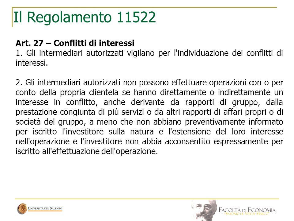 Il Regolamento 11522 Art. 27 – Conflitti di interessi
