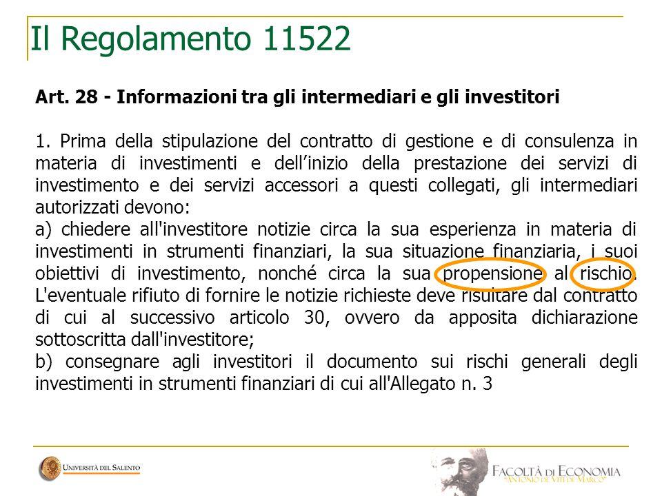 Il Regolamento 11522 Art. 28 - Informazioni tra gli intermediari e gli investitori.
