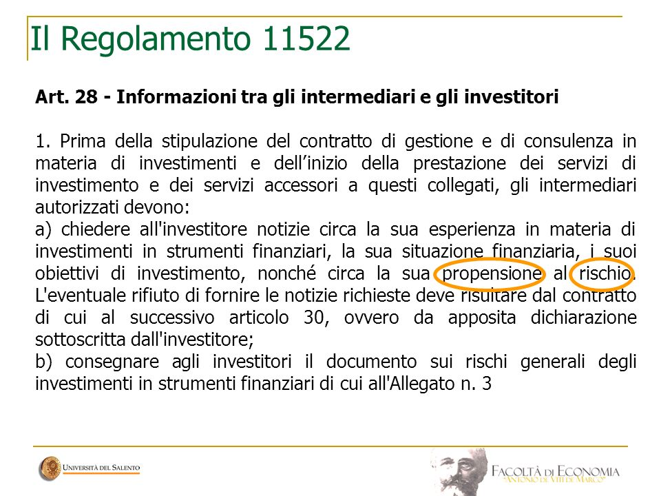 Il Regolamento 11522Art. 28 - Informazioni tra gli intermediari e gli investitori.