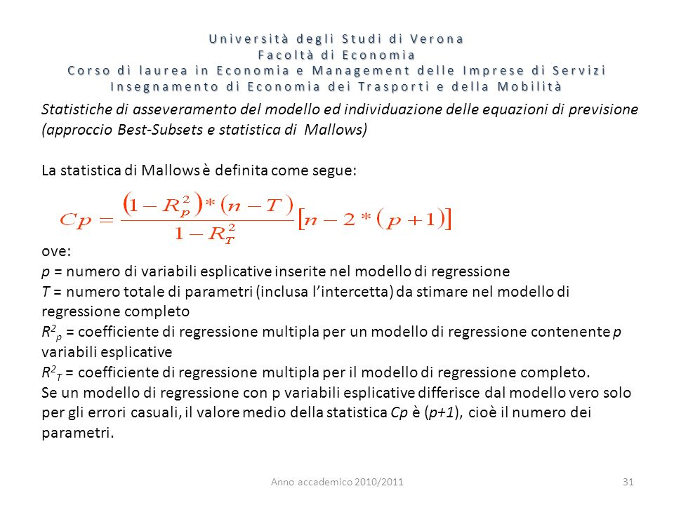 La statistica di Mallows è definita come segue: