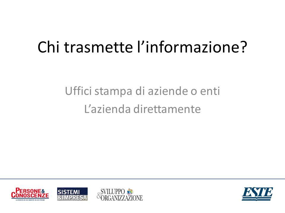 Chi trasmette l'informazione
