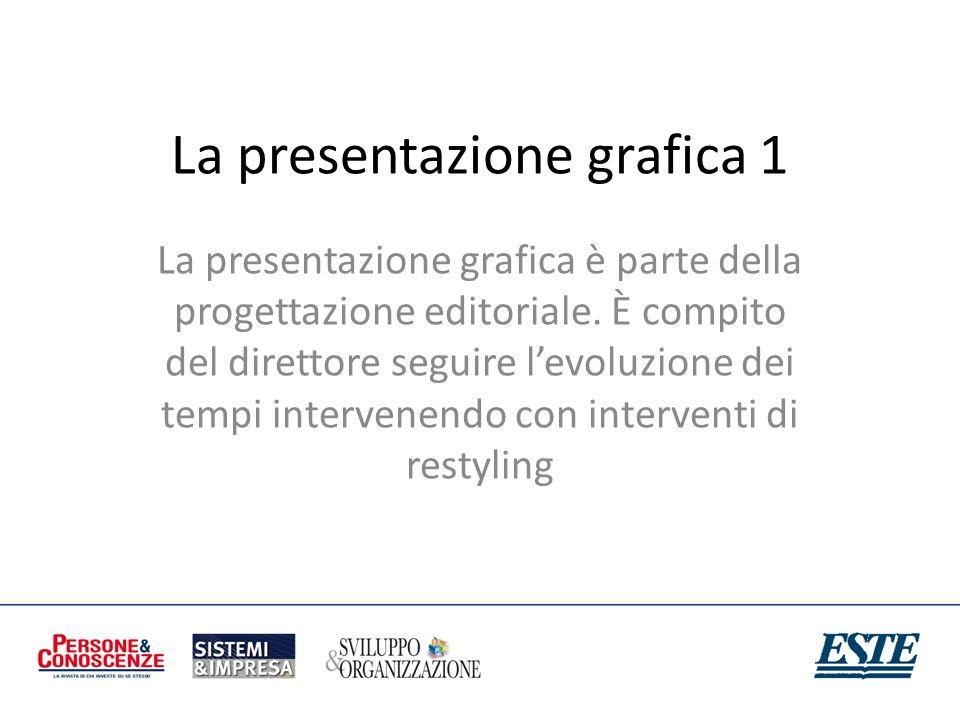 La presentazione grafica 1