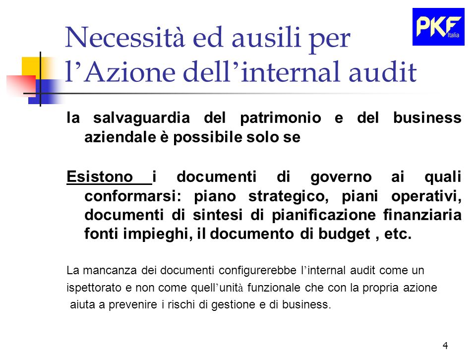 Necessità ed ausili per l'Azione dell'internal audit
