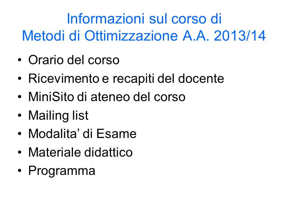 Informazioni sul corso di Metodi di Ottimizzazione A.A. 2013/14