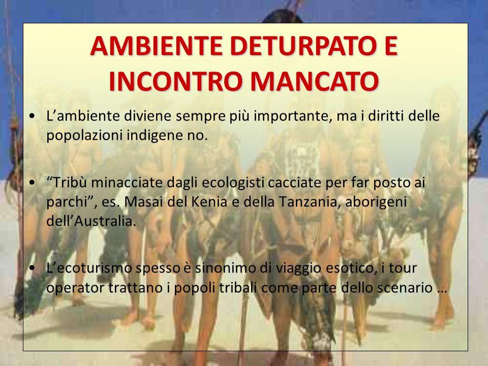 AMBIENTE DETURPATO E INCONTRO MANCATO