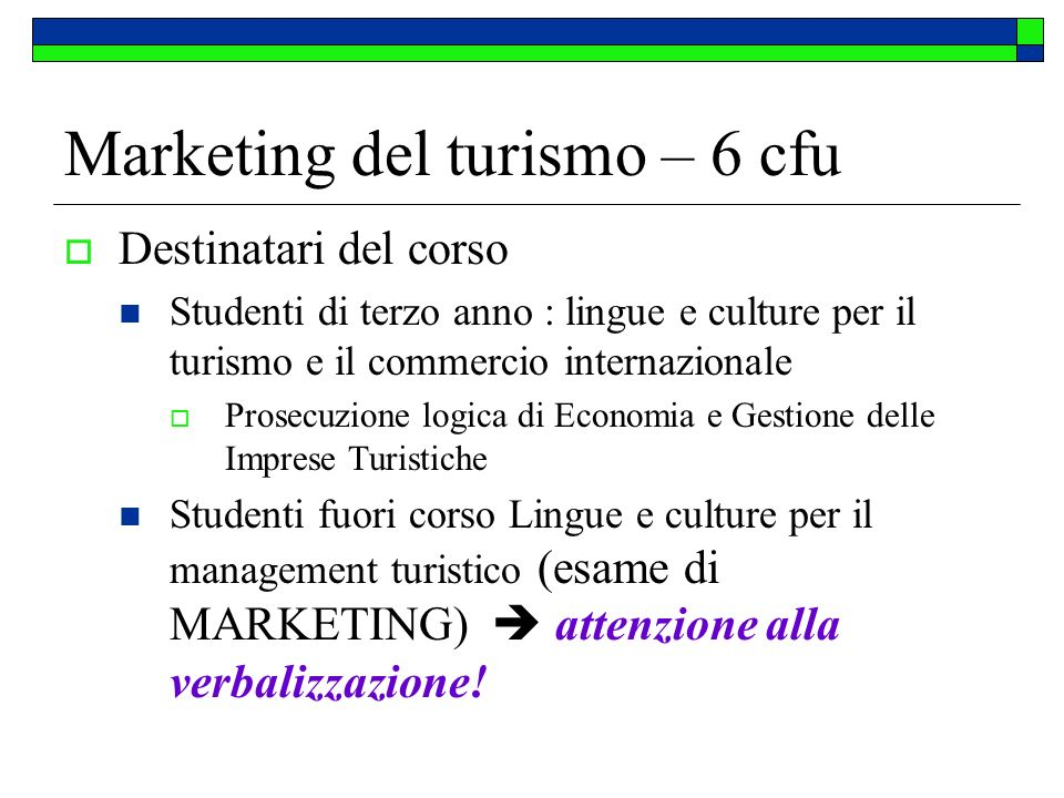 Marketing del turismo – 6 cfu