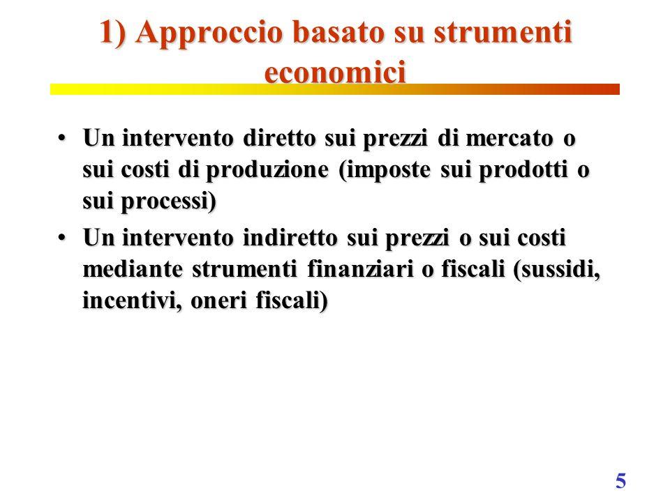 1) Approccio basato su strumenti economici