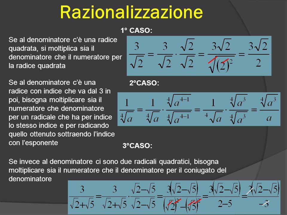Razionalizzazione 1° CASO: