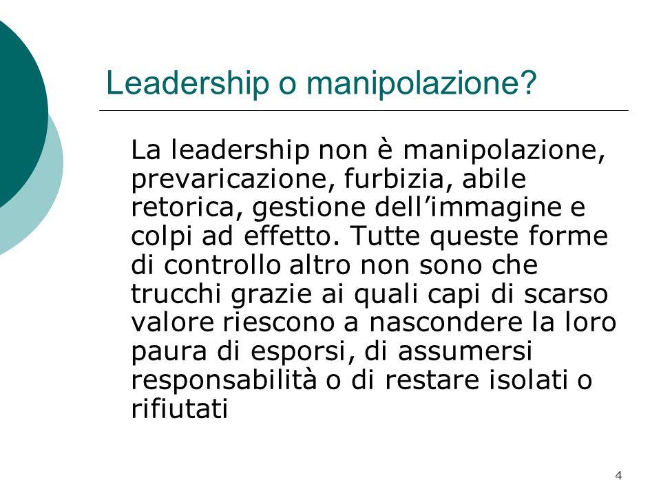 Leadership o manipolazione
