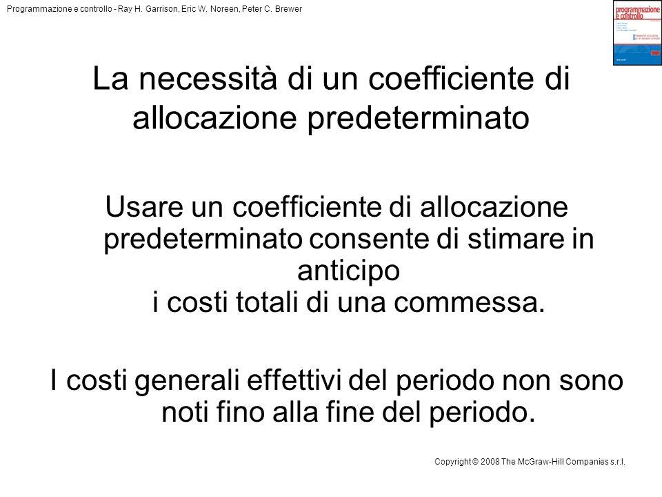 La necessità di un coefficiente di allocazione predeterminato