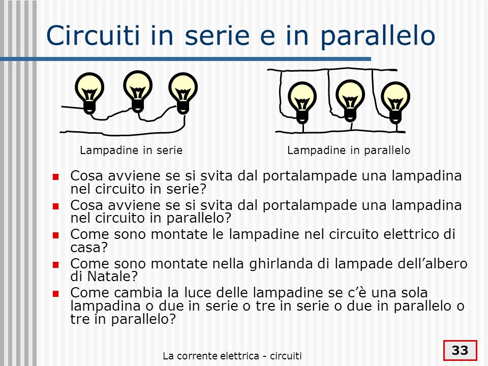 Circuiti in serie e in parallelo