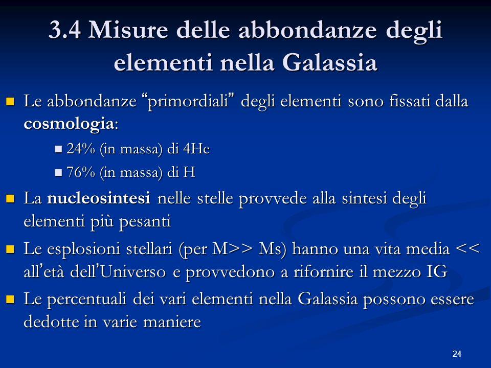 3.4 Misure delle abbondanze degli elementi nella Galassia