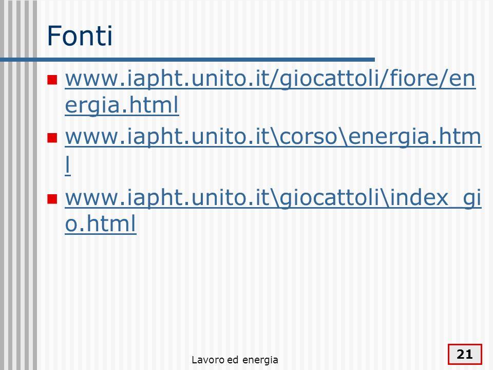 Fonti www.iapht.unito.it/giocattoli/fiore/energia.html