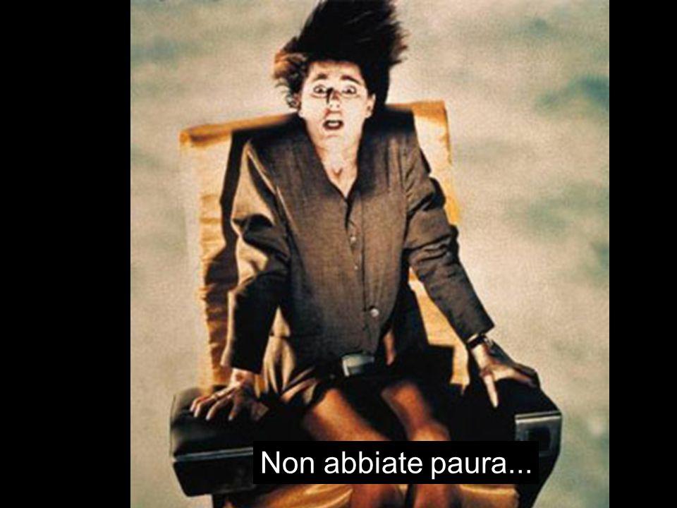 Non abbiate paura... E. Fiandrini Did Fis 08/09