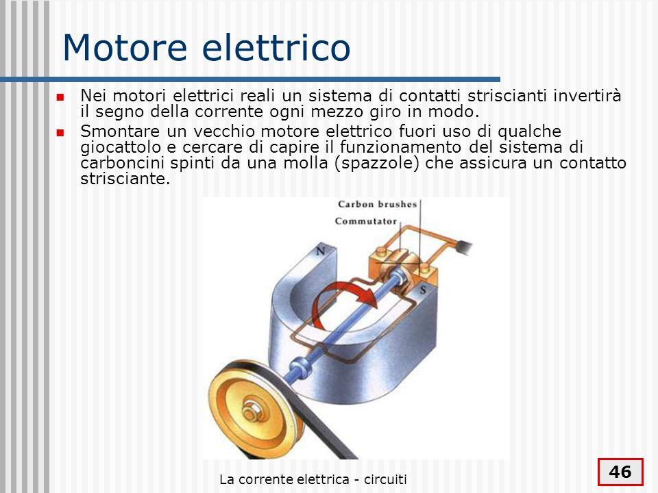 La corrente elettrica - circuiti