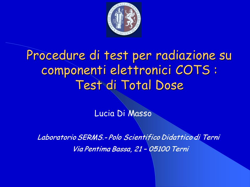 Procedure di test per radiazione su componenti elettronici COTS : Test di Total Dose