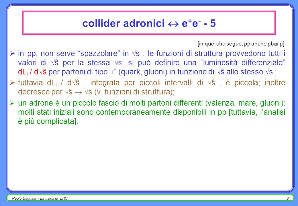 collider adronici  e+e- - 5